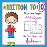 Addition to 10 Practice Pages   Use in Distance Learning Packets