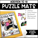 Addition to 10 PreK, Preschool, Kindergarten, First Grade | Puzzle Mats