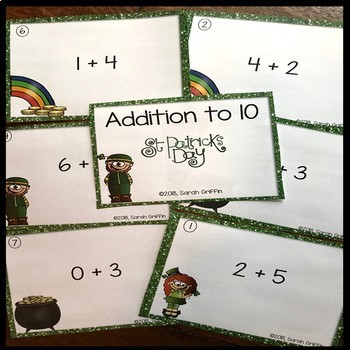 Addition to 10 ~ St. Patrick's Day Math Center ~ SCOOT Task Cards