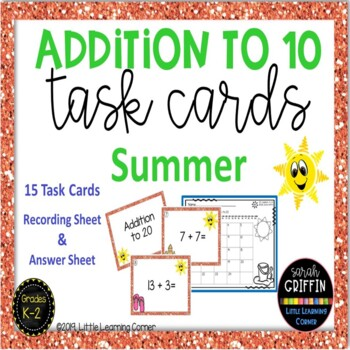 Addition to 10 ~ Summer Math Center ~ SCOOT