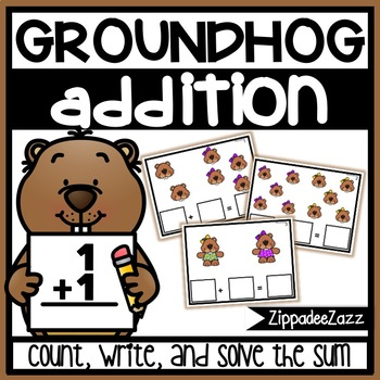 Addition to 10 Task Cards Groundhog Theme