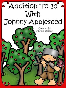Addition to 10 With Johnny Appleseed