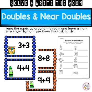 Addition to 10 and 20 Doubles and Near Doubles Solve and Write the Room