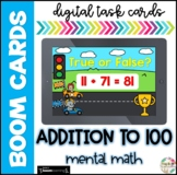 Addition to 100| Boom Cards |Distance Learning