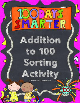 Addition to 100 Sorting Activity