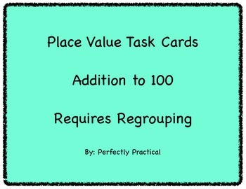 Addition to 100 Tack Cards (Place Value Strategy) Regrouping