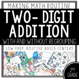 Addition to 100 (With and Without Regrouping)- Making Math Routine Centers