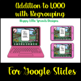 Digital Addition to 1000 with Regrouping for Google Slides