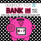 Addition to 20: Bank It ~ Projectable Game