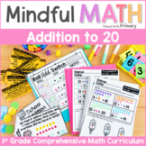 Addition to 20 - First Grade Mindful Math