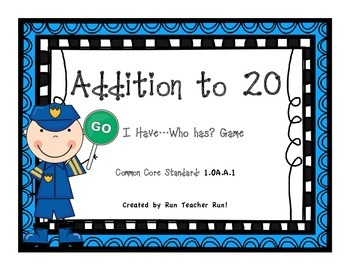 Addition to 20 I Have...Who Has? Game