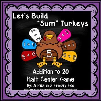 Addition to 20 (Let's Build Sum Turkeys: Thanksgiving Math