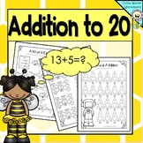 Addition to 20 Worksheets (Adding to Twenty Printables) / All Varied / No Prep