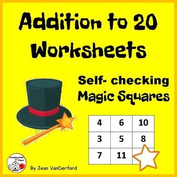 Addition to 20 Worksheets ... Magic Squares ... Self-check