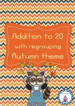 Addition to 20 with regrouping - Autumn theme