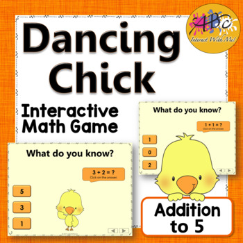 Addition to 5 Interactive Math Game {Dancing Chick}
