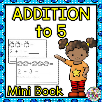 Addition to 5: Mini Book, Worksheets