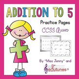 Addition to 5 Practice Pages | Use in Distance Learning Packets