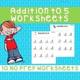 Basic Single Digit Addition Worksheets (0-5) *NO PREP*