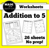 Addition to 5 and Pairs to 5 No Prep Worksheets
