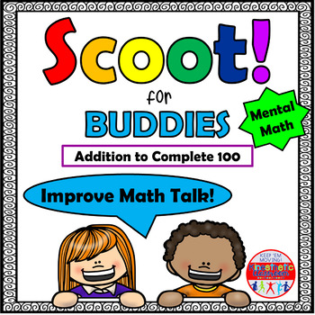 Mental Math Addition to Complete 100 - Scoot for Buddies!