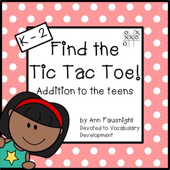 Addition to the Teens: Find the Tic Tac Toe