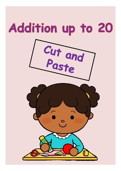 Addition up to 20 (Cut and Paste)