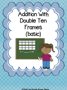 Double Ten Frame - Addition (Basic)
