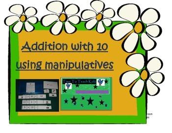 Addition with 10 using Manipulatives Math Center- Digital