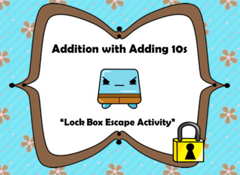 Addition with 10s with Two Digit Numbers-Lock Box Escape Room Activity
