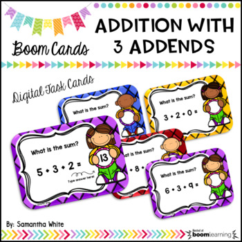 Addition with 3 Addends {BOOM Cards}