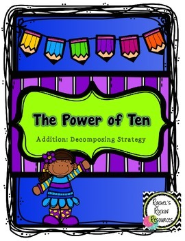 Math Center -The Power of Ten: Addition, Decomposing Strategy