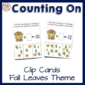 Addition with Counting On Strategy- Clip Cards