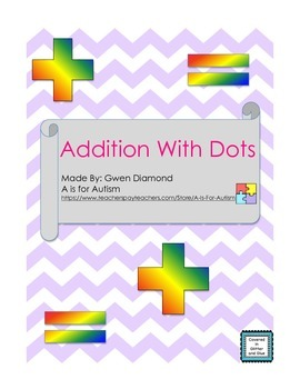 Addition with Dots - Special Education/Autism