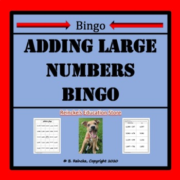 Adding Large Numbers Bingo (30 pre-made cards!)