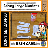 Addition with Large Numbers Don't Get ZAPPED Math Game