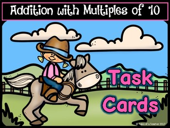 Addition with Multiples of 10 Task Cards