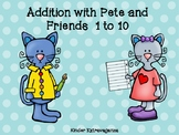 Addition with Pete and Friends