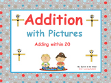 Addition with Pictures (adding within 20):