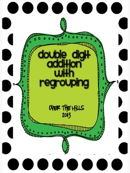Addition with Regrouping {2 and 3-digit (Numbers to 1000) 2nd Grade Common Core}