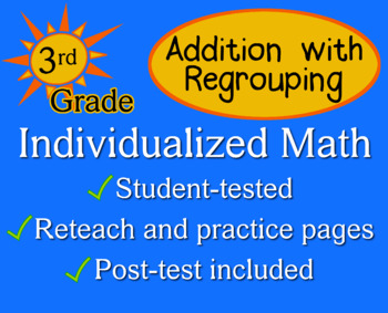 Addition with Regrouping, 3rd grade - Individualized Math - worksheets