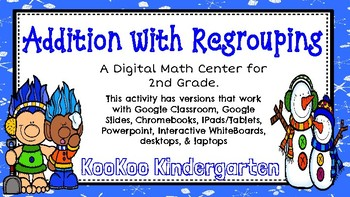 Addition with Regrouping-A Digital Math Center (Compatible with Google Apps)