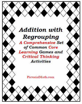 Addition with Regrouping: Collection of Games and Common Core Activities