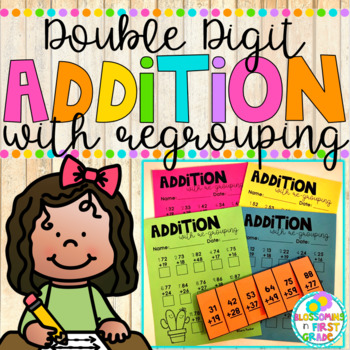 Addition with Regrouping {Double Digit}
