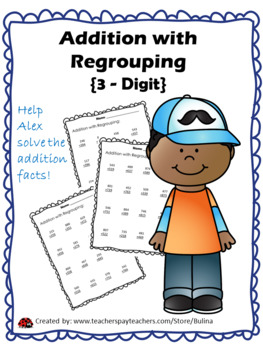 Addition with Regrouping!   Extra PRACTICE and REVIEW for test preparation!