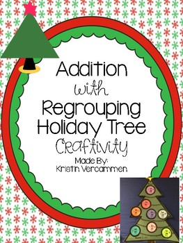 Addition with Regrouping Holiday Tree Craftivity