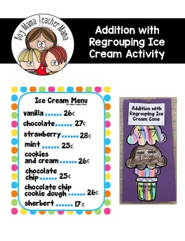 Addition with Regrouping Ice Cream Activity