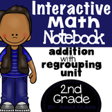 Addition with Regrouping Second Grade Math Notebook