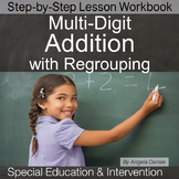 Addition with Regrouping | Special Education Math Workbook | Intervention