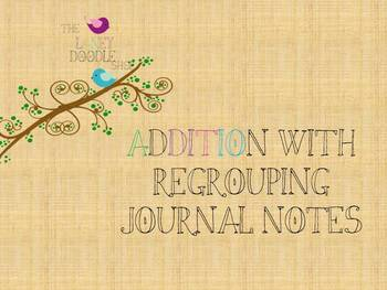 Addition with Regrouping Journal Notes